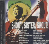 Shout, Sister, Shout! A Tribute To Sister Rosetta Tharpe CD