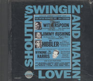 Shoutin', Swingin' and Makin' Love CD