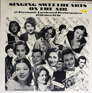 "Singing Sweethearts On The Air 1930 Thru 1940 Vinyl 12"" (New)"