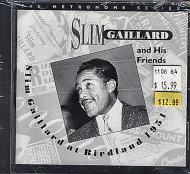 Slim Gaillard and His Friends CD