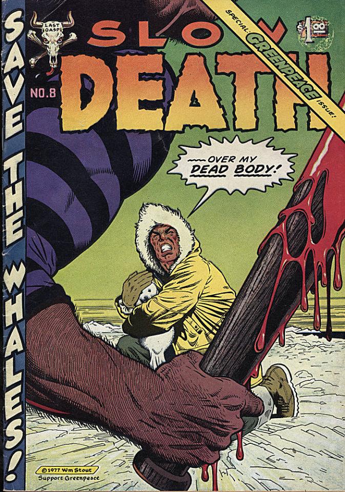 Slow Death #8 Comic Book