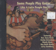 Some People Play Guitar ... Like A Lotta People Don't! CD