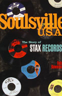 Soulsville U.S.A.: The Story of Stax Records Book
