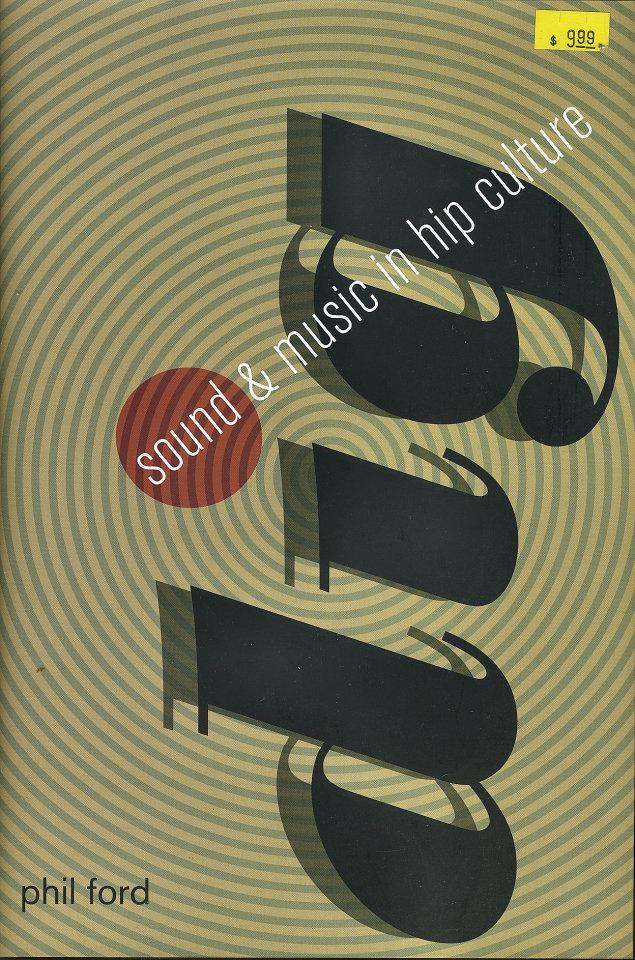 Sound & Music in Hip Culture