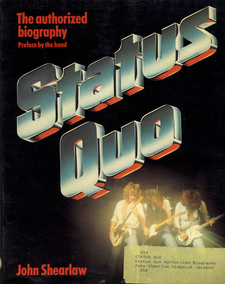 Status Quo: the Authorized Biography