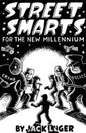 Street Smarts For The New Millennium Book