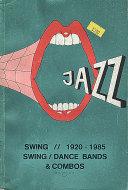 Swing / Dance Bands & Combos (1920 - 1985) Book