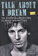 Talk About A Dream: The Essential Interviews of Bruce Springsteen Book