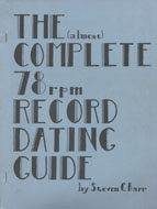 The (Almost) Complete 78 RPM Record Dating Guide Magazine