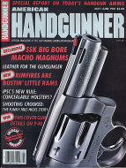 The American Handgunner Vol. 6 No. 28 Magazine