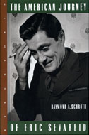 The American Journey Of Eric Sevareid Book