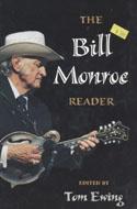 The Bill Monroe Reader Book