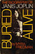 The Biography Of Janis Joplin, Buried Alive Book