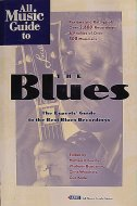 The Blues, The Experts Guide To The Best Blues Recordings Book