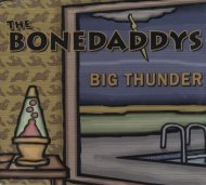 The Bonedaddys CD