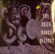 "The Brew Moore Quintet Vinyl 12"" (New)"