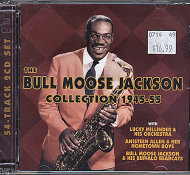 The Bull Moose Jackson Collection 1945-55 CD