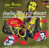 "The Charlie Ventura Septet Vinyl 12"" (New)"