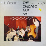 "The Chicago Hot Six Vinyl 12"" (Used)"