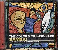 The Colors of Latin Jazz - Samba! CD