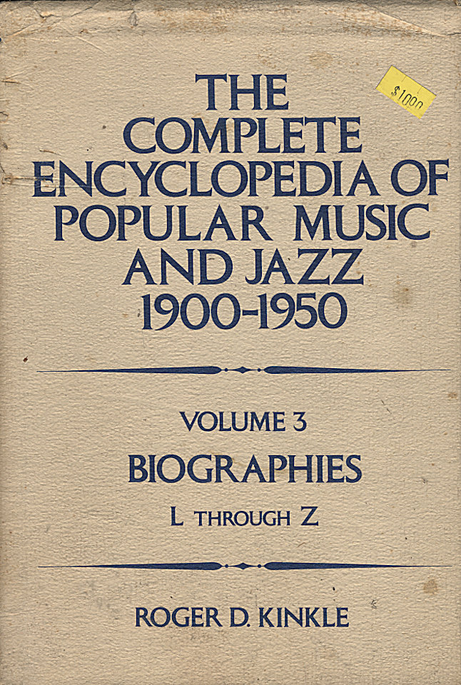 The Complete Encyclopedia Of Popular Music And Jazz (1960-1950): Volume 3 - Biographies L Through Z
