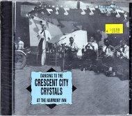 The Crescent City Crystals CD