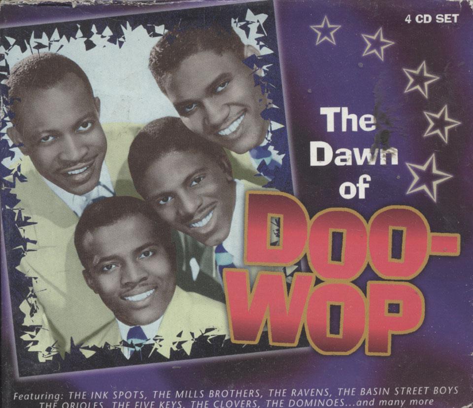 The Dawn of Doo-Wop CD