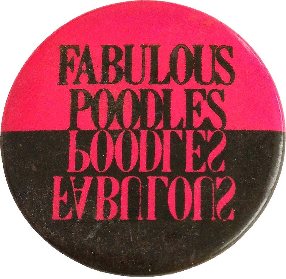 The Fabulous Poodles Pin