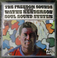 """The Freedom Sounds Featuring Wayne Henderson Vinyl 12"""" (New)"""