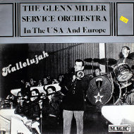 """The Glenn Miller Service Orchestra In The USA And Europe Vinyl 12"""" (Used)"""