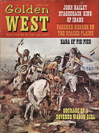 The Golden West: True Stories of the Old West Vol.1 No. 3 Magazine