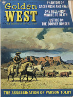 The Golden West: True Stories of the Old West Vol. 3 No. 6 Magazine
