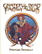 The Grateful Dead Family Album Book
