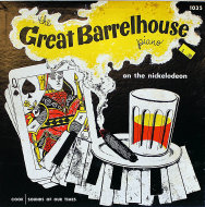 "The Great Barrelhouse Piano On The Nickelodeon Vinyl 10"" (Used)"