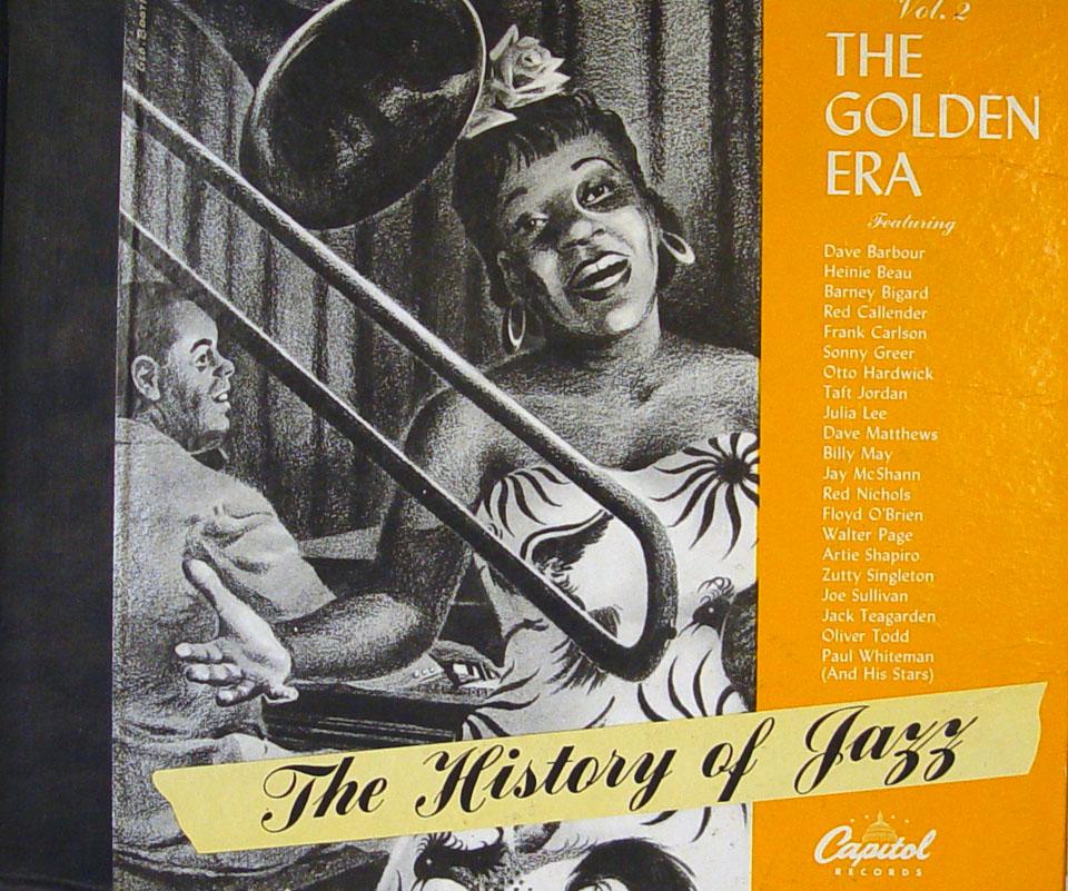 The History Of Jazz Vol. 2: The Golden Era 78