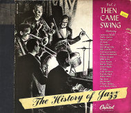 The History Of Jazz Vol. 3: Then Came Swing 78