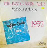 "The Jazz Giants - Vol.3 1952 Vinyl 12"" (Used)"
