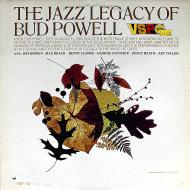 "The Jazz Legacy Of Bud Powell Vinyl 12"" (Used)"