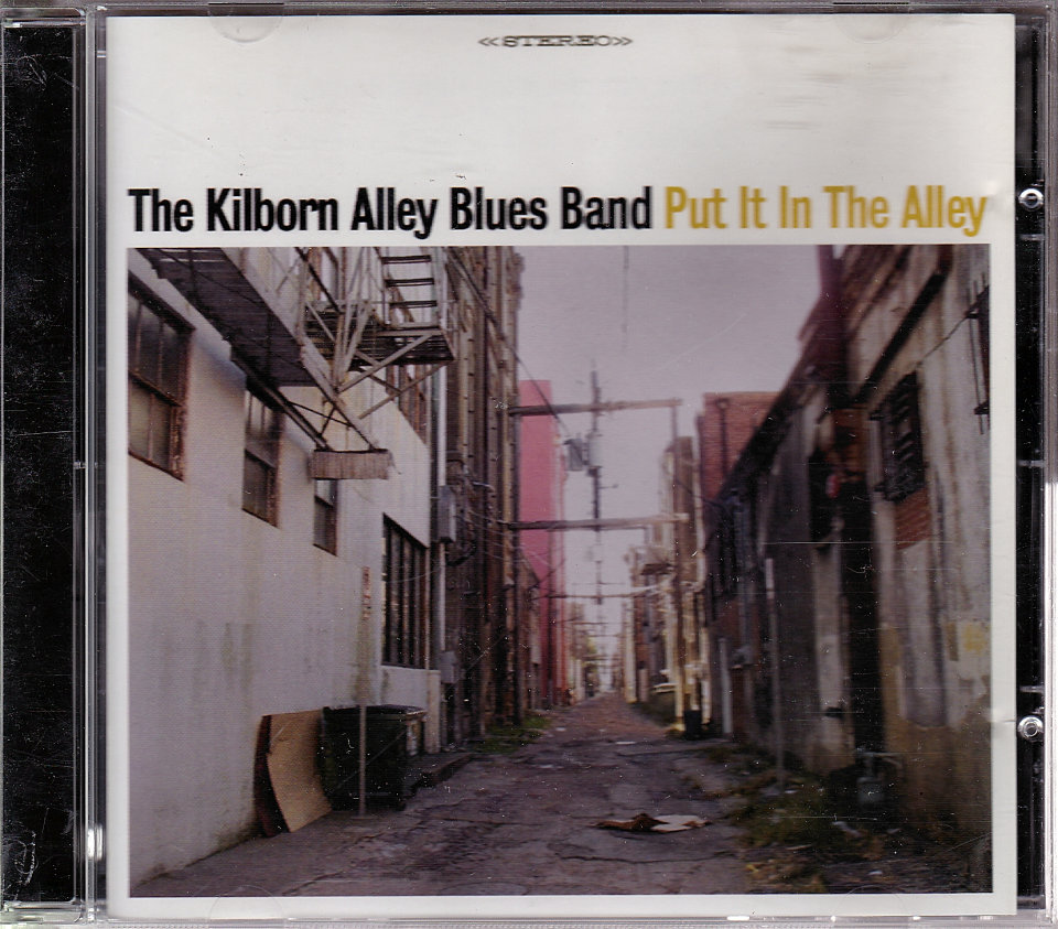 The Kilborn Alley Blues Band CD