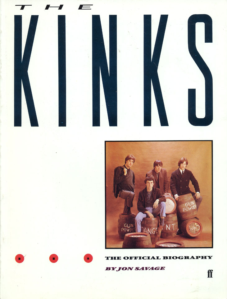 The Kinks: the Official Biography