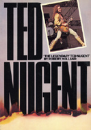 The Legendary Ted Nugent Book