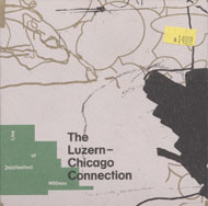The Luzern-Chicago Connection CD