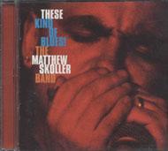 The Matthew Skoller Band CD
