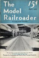 The Model Railroader Vol. 3 No. 4 Magazine