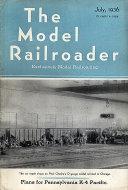 The Model Railroader Vol. 3 No. 7 Magazine