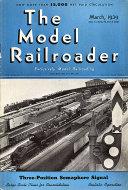 The Model Railroader Vol. 6 No. 3 Magazine
