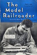 The Model Railroader Vol. 8 No. 4 Magazine