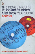 The Penguin Guide to Compact Discs and DVDs Yearbook (2002 - 3) Book