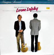 """The Quartet Of Lorne Lofsky And Friend Vinyl 12"""" (Used)"""