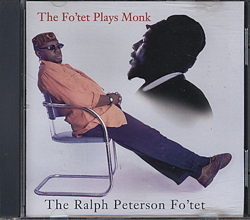 The Ralph Peterson Fo'tet CD